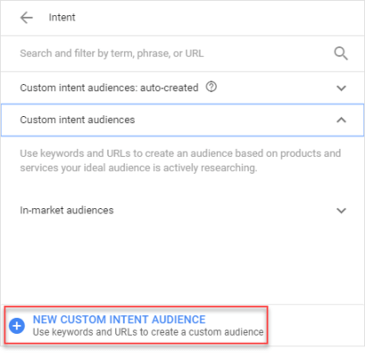 Create New Custom Intent Audience